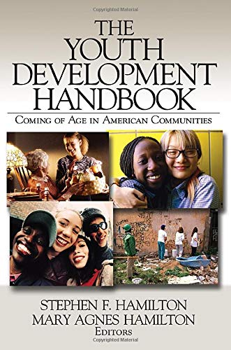 9780761926344: The Youth Development Handbook: Coming of Age in American Communities