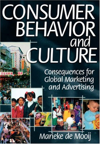 9780761926689: Consumer Behavior and Culture: Consequences for Global Marketing and Advertising