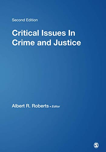9780761926863: Critical Issues in Crime and Justice