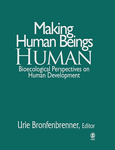 9780761927112: Making Human Beings Human: Bioecological Perspectives on Human Development (The SAGE Program on Applied Developmental Science)