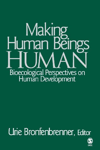 9780761927129: Making Human Beings Human: Bioecological Perspectives on Human Development (The SAGE Program on Applied Developmental Science)