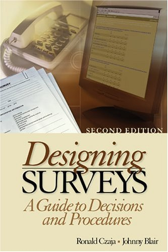 9780761927457: Designing Surveys: A Guide to Decisions and Procedures (Undergraduate Research Methods & Statistics in the Social Sciences, 464)