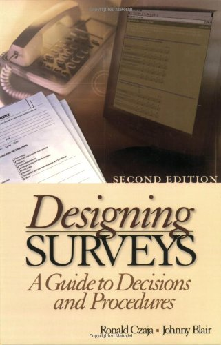 9780761927464: Designing Surveys: A Guide to Decisions and Procedures (Undergraduate Research Methods & Statistics in the Social Sciences, 464)