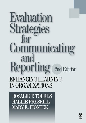 9780761927549: Evaluation Strategies for Communicating and Reporting: Enhancing Learning in Organizations