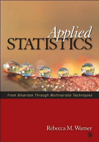 9780761927723: Applied Statistics: From Bivariate Through Multivariate Techniques