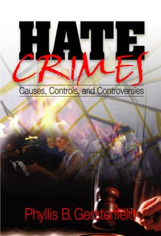 9780761928133: Hate Crimes: Causes, Controls, and Controversies