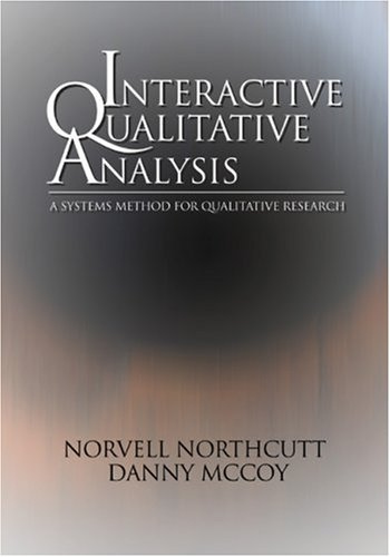 9780761928331: Interactive Qualitative Analysis: A Systems Method for Qualitative Research