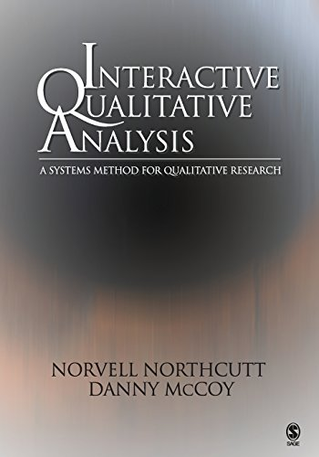9780761928348: Interactive Qualitative Analysis: A Systems Method for Qualitative Research