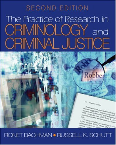 9780761928775: The Practice of Research in Criminology and Criminal Justice (Practice of Research in Criminology & Criminal Justice)