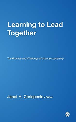 9780761928850: Learning to Lead Together: The Promise and Challenge of Sharing Leadership