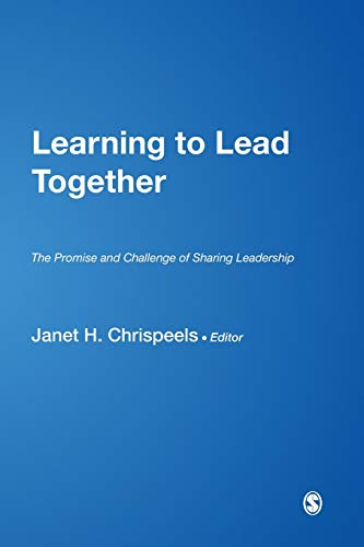 9780761928867: Learning to Lead Together: The Promise and Challenge of Sharing Leadership