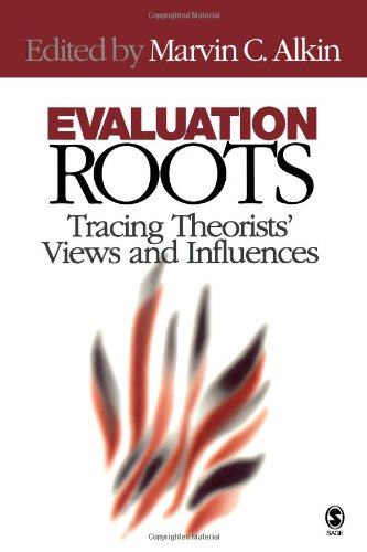 9780761928942: Evaluation Roots: Tracing Theorists′ Views and Influences