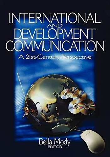 9780761929017: International and Development Communication: A 21st-Century Perspective