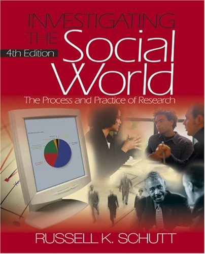 9780761929284: Investigating the Social World: The Process and Practice of Research