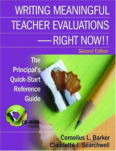 9780761929642: Writing Meaningful Teacher Evaluations - Right Now!!: The Principal's Quick-Start Reference Guide