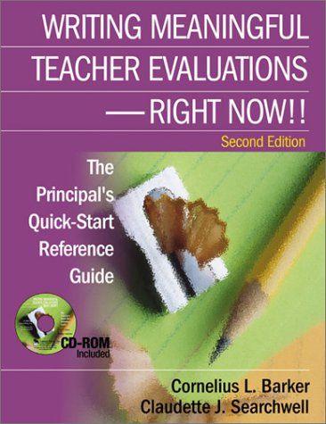 9780761929659: Writing Meaningful Teacher Evaluations - Right Now! Second Edition The Principal's Quick-Start Reference Guide