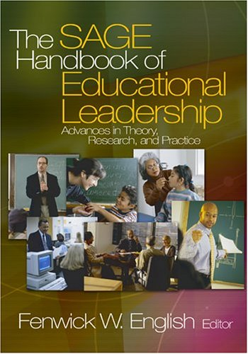 9780761929796: The SAGE Handbook of Educational Leadership: Advances in Theory, Research, and Practice