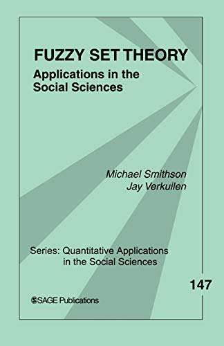 9780761929864: Fuzzy Set Theory: Applications in the Social Sciences: 147 (Quantitative Applications in the Social Sciences)
