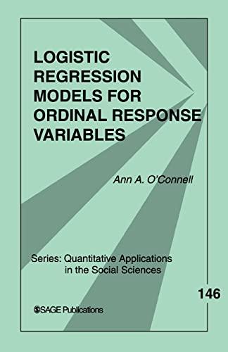 9780761929895: Logistic Regression Models for Ordinal Response Variables (Quantitative Applications in the Social Sciences)