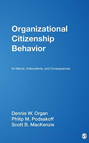 9780761929956: Organizational Citizenship Behavior: Its Nature, Antecedents, and Consequences (Foundations for Organizational Science)
