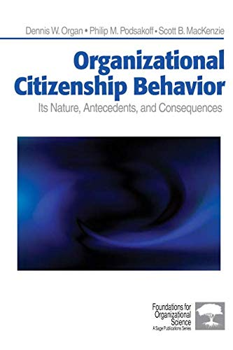 9780761929963: Organizational Citizenship Behavior: Its Nature, Antecedents, and Consequences (Foundations for Organizational Science)