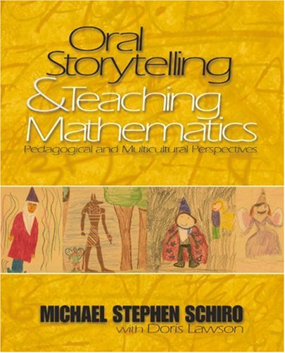 9780761930099: Oral Storytelling and Teaching Mathematics: Pedagogical and Multicultural Perspectives