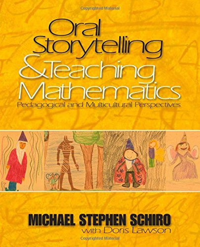 9780761930105: Oral Storytelling and Teaching Mathematics: Pedagogical and Multicultural Perspectives
