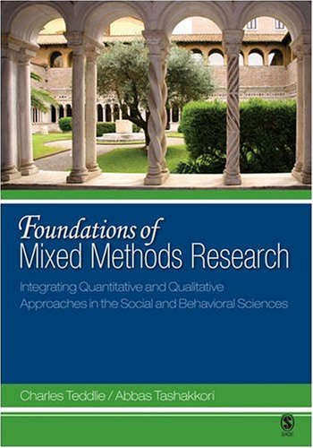 9780761930112: Foundations of Mixed Methods Research: Integrating Quantitative and Qualitative Techniques in the Social and Behavioral Sciences