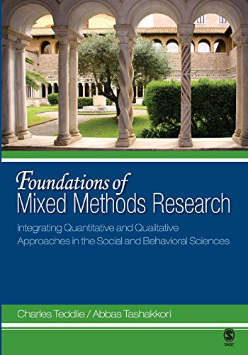 9780761930129: Foundations of Mixed Methods Research: Integrating Quantitative and Qualitative Approaches in the Social and Behavioral Sciences