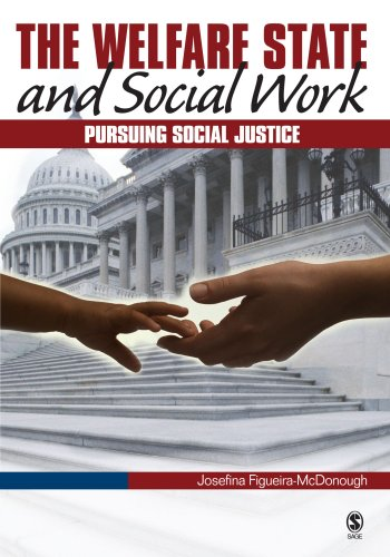 The Welfare State and Social Work: Pursuing: Josefina Figueira-Mcdonough