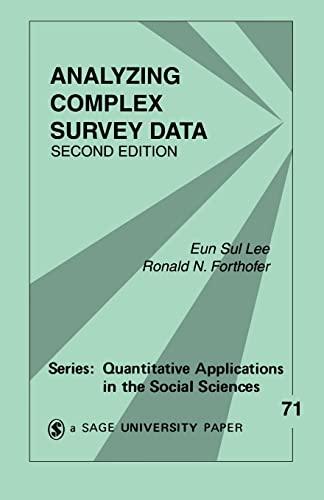 9780761930389: Analyzing Complex Survey Data (Quantitative Applications in the Social Sciences)
