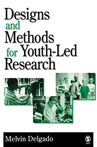 9780761930440: Designs and Methods for Youth-Led Research