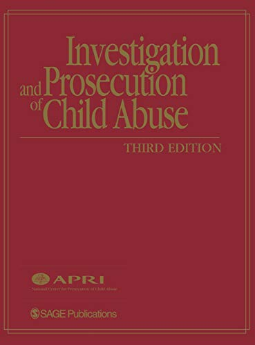 9780761930907: Investigation and Prosecution of Child Abuse