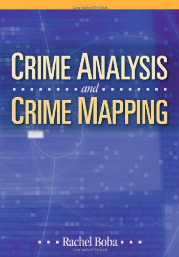 9780761930921: Crime Analysis and Crime Mapping