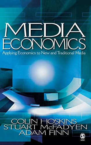 9780761930952: Media Economics: Applying Economics to New and Traditional Media