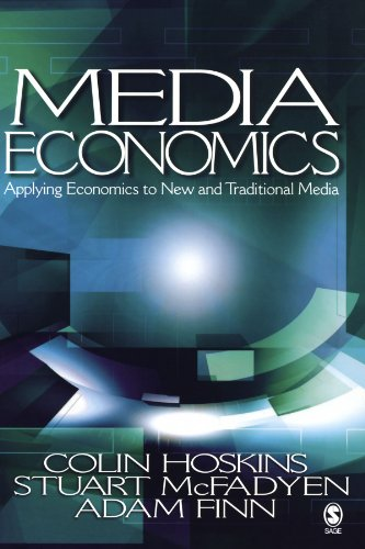 9780761930969: Media Economics: Applying Economics to New and Traditional Media