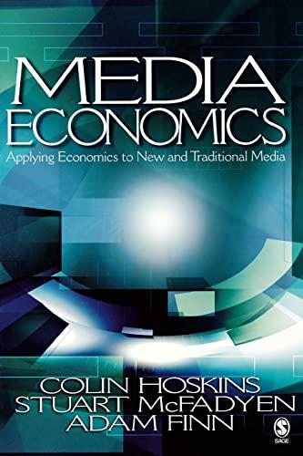 9780761930969: Media Economics: Applying Economics to New and Traditional Media