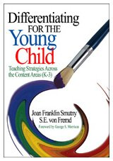 9780761931089: Differentiating for the Young Child: Teaching Strategies Across the Content Areas (K-3)