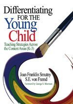 9780761931096: Differentiating for the Young Child: Teaching Strategies Across the Content Areas (K-3)