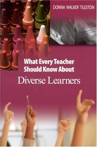 9780761931171: What Every Teacher Should Know About Diverse Learners