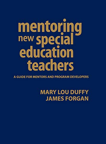 9780761931331: Mentoring New Special Education Teachers: A Guide for Mentors and Program Developers