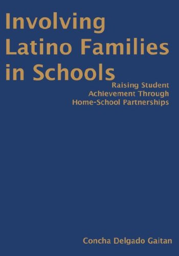 9780761931379: Involving Latino Families in Schools: Raising Student Achievement Through Home-School Partnerships