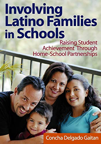 9780761931386: Involving Latino Families in Schools: Raising Student Achievement Through Home-School Partnerships