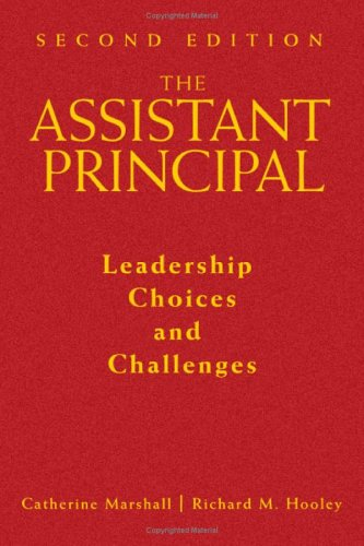 9780761931515: The Assistant Principal: Leadership Choices and Challenges