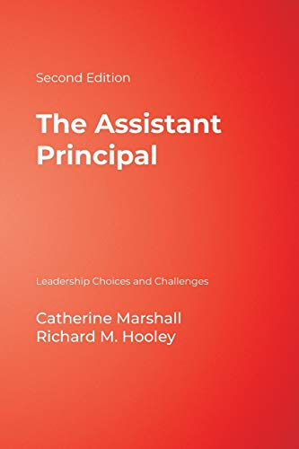 9780761931522: The Assistant Principal: Leadership Choices and Challenges