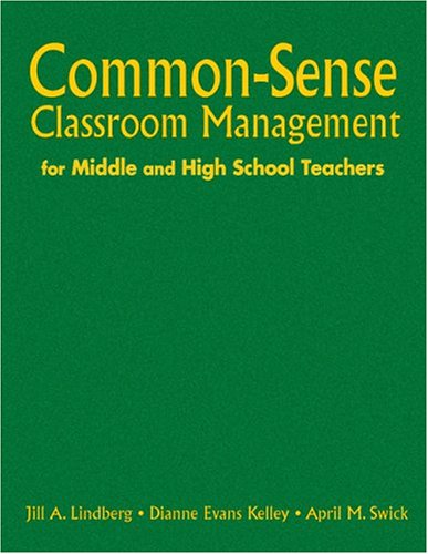 9780761931591: Common-Sense Classroom Management For Middle And High School Teachers