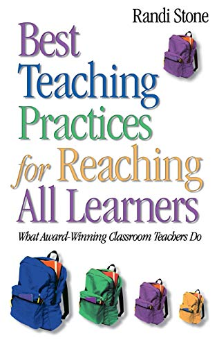 9780761931812: Best Teaching Practices for Reaching All Learners: What Award-Winning Classroom Teachers Do