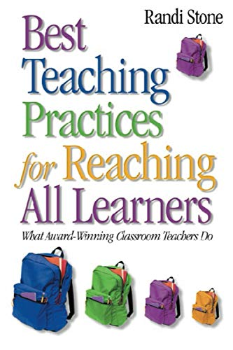 9780761931829: Best Teaching Practices for Reaching All Learners: What Award-Winning Classroom Teachers Do