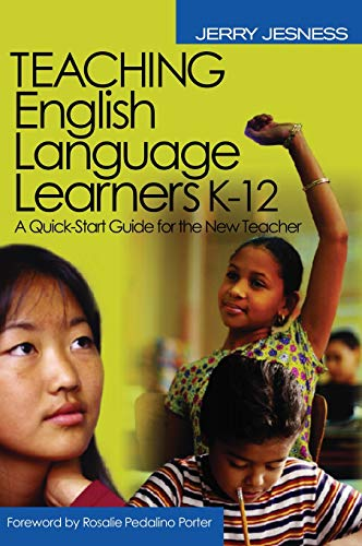 9780761931867: Teaching English Language Learners K-12: A Quick-Start Guide for the New Teacher