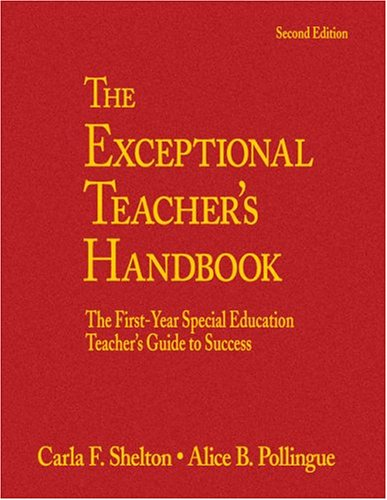 9780761931959: The Exceptional Teacher's Handbook: The First-Year Special Education Teacher's Guide to Success